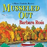 Musseled Out: A Maine Clambake Mystery | Barbara Ross