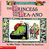The Princess and the Pea-Ano, Mike Thaler, 0590898256