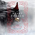 The Heart Forger: The Bone Witch, Book 2 | Rin Chupeco