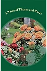 A Time of Thorns and Roses: Jen's Journeys - book 2 Kindle Edition