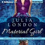 Material Girl: The Fancy Lives of the Lear Sisters, Book 1 | Julia London