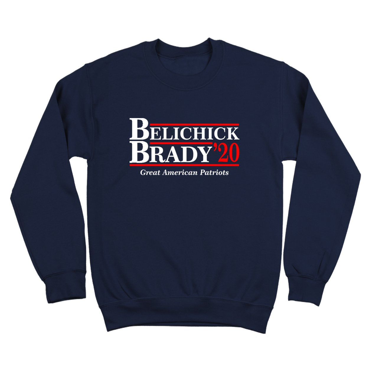 Brady Belichick 2020 Presidential Election Great American New England Patriots Mens Sweatshirt