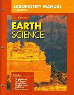 earth science laboratory manual teacher s edition glencoe rh amazon com Teaching High School Earth Science Earth Science Posters