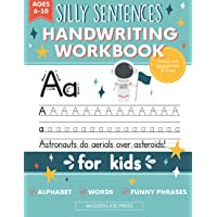 Handwriting Practice Book for Kids (Silly Sentences): Penmanship and Writing Workbook for Kindergarten, 1st, 2nd, 3rd…