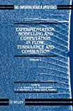 img - for Experimentation Modeling and Computation in Flow, Turbulence and Combustion (Computational Methods in Mechanics and Applied Sciences) (Volume 1) book / textbook / text book