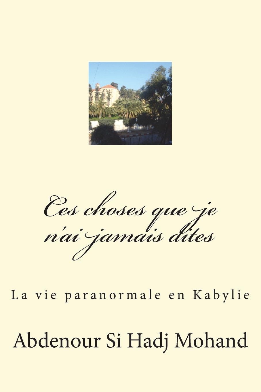 Download Toutes ces choses que je n'ai pas dites (French Edition) PDF