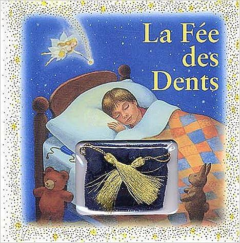 En ligne téléchargement gratuit La Fée des dents pdf