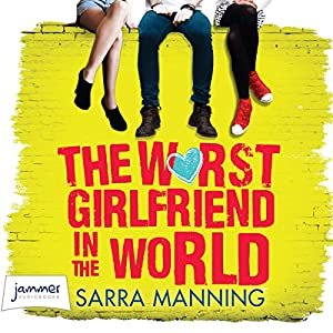 The Worst Girlfriend in the World Audiobook