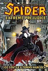 The Spider: Extreme Prejudice