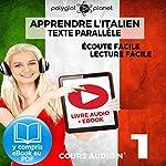 Apprendre l'Italien - Écoute Facile - Lecture Facile: Texte Parallèle Cours Audio, No. 1: Lire et Écouter des Livres en Italien |  Polyglot Planet