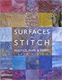 Surfaces for Stitch: Plastics, Films & Fabric