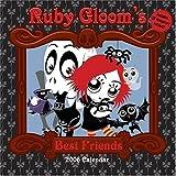 Ruby Gloom's Best Friends 2006 Wall Calendar