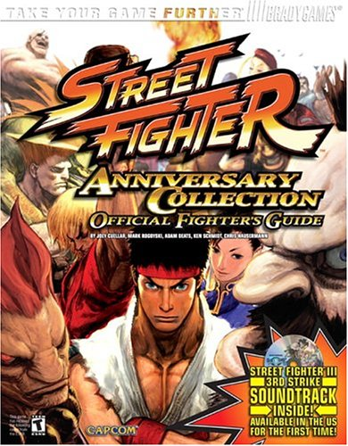 Street Fighter Anniversary Collection Official Strategy Guide  Bradygames