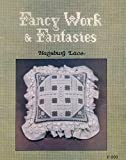 img - for Fancy Work & Gantasies Hapsburg Lace (F-203) book / textbook / text book