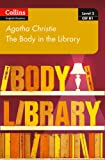 The Body in the Library: B1 (Collins Agatha Christie ELT Readers)