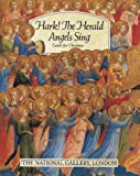 Hark! The Herald Angels Sing, National Gallery of Art Staff, 071120814X