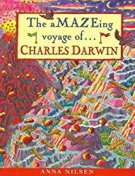 The Amazing Voyage of Charles Darwin (Great explorer)