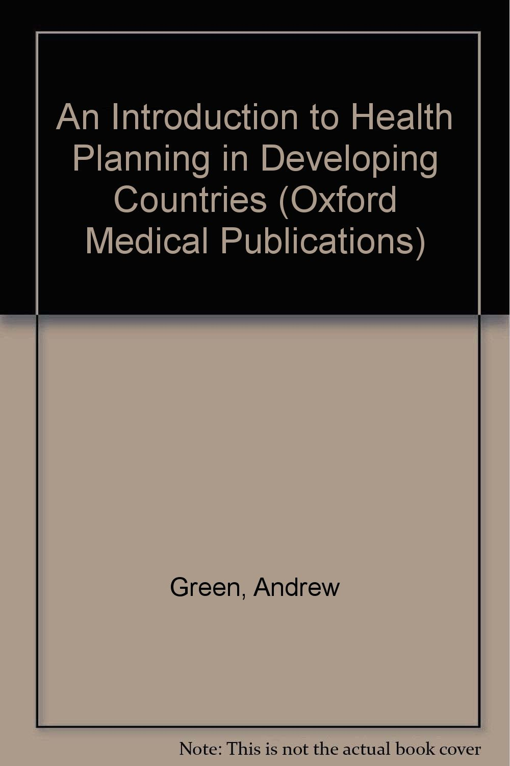 an introduction to health planning in developing countries oxford