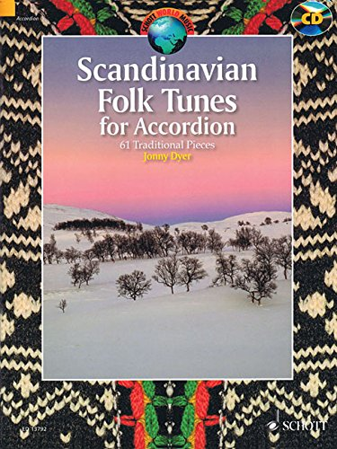 Scandinavian Folk Tunes for Accordion:  61 Traditional Pieces Bk/CD (Schott World Music)