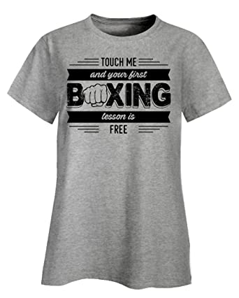 7a39ac07484 Funny Boxing - Touch Me and Your First Lesson is Free - Fighting Humor - Ladies  T-Shirt at Amazon Women s Clothing store