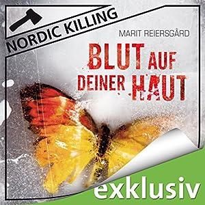 Blut auf deiner Haut (Nordic Killing) Hörbuch