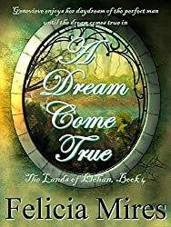 A Dream Come True (The Lands of Elohan Book 4)