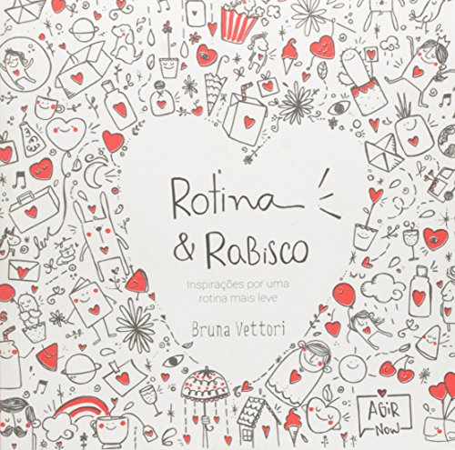 Rotina e Rabisco. Inspirações por Uma Rotina Mais Leve. Autografado