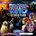 Doctor Who: The Curse of the Peladon Radio/TV Program by BBC Audiobooks Narrated by Katy Manning, Jon Pertwee