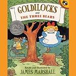 Goldilocks and the Three Bears | James Marshall
