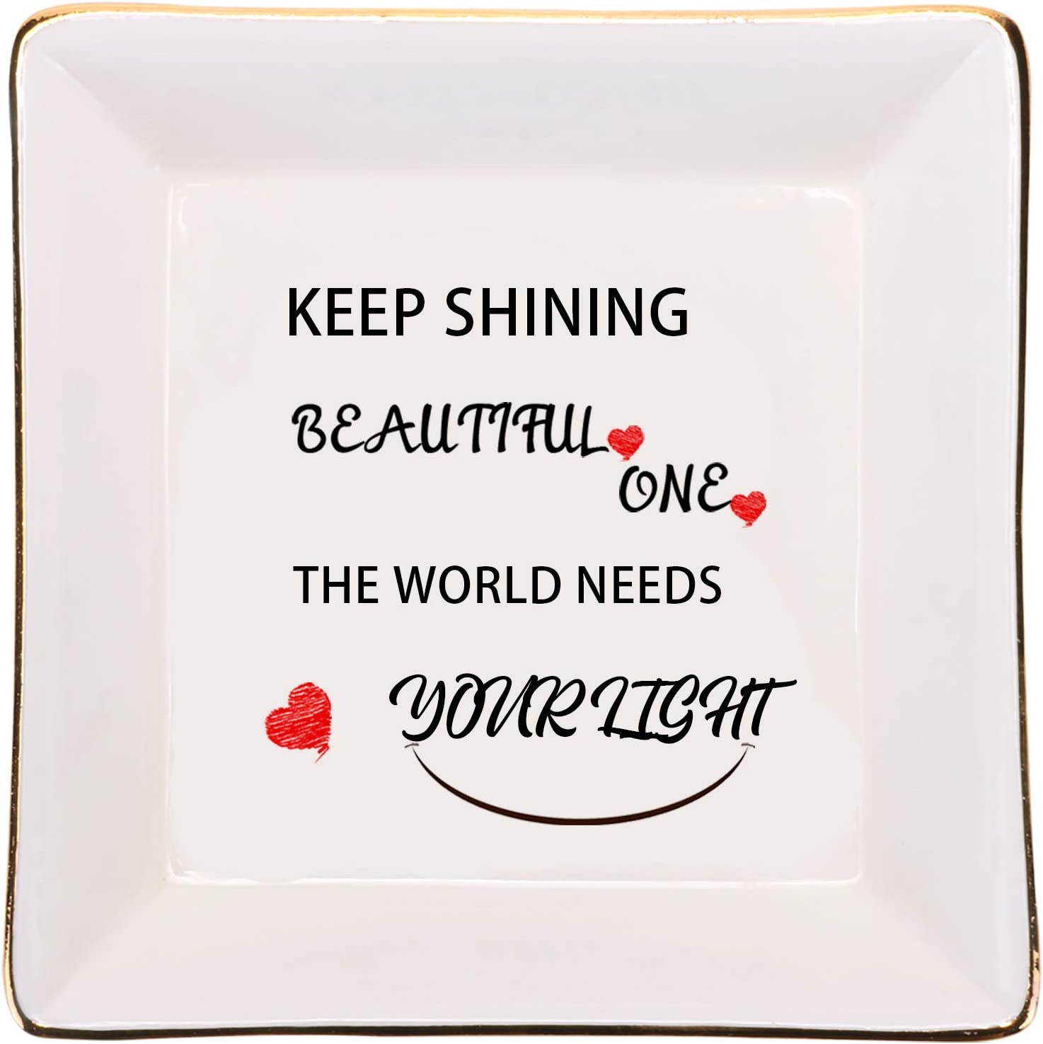 Axetos Inspirational Gifts for Her Women Friend, Jewelry Organizer Ring Plate - Keep Shining Beautiful One, The World Needs Your Light