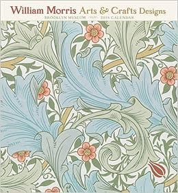 William Morris Arts Crafts Designs 2018 Wall Calendar William