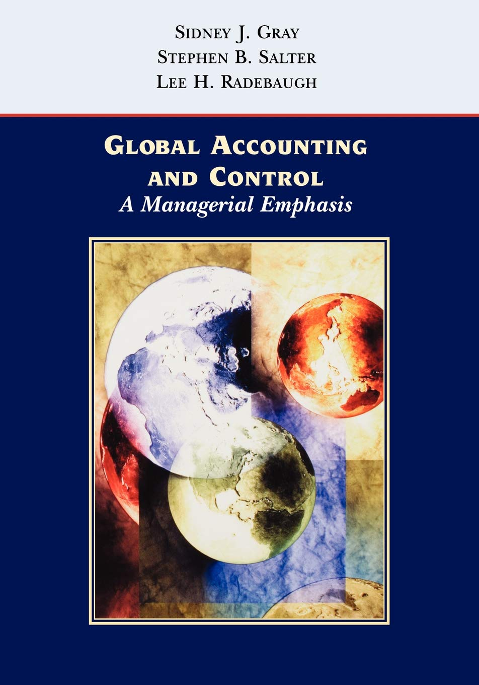 Global Accounting 1e  A Managerial Emphasis