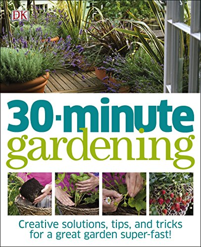 30 Minute Gardening.