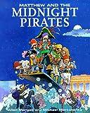 Matthew and the Midnight Pirates, Allen Morgan, 0773759409