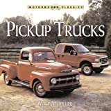 Pickup Trucks, Mike Mueller, 0760315132