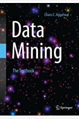 Data Mining: The Textbook Kindle Edition