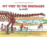 My Visit to the Dinosaurs (Let s-Read-and-Find-Out Science 2)