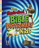 img - for Holman Illustrated Bible Dictionary for Kids (Holman Reference) book / textbook / text book
