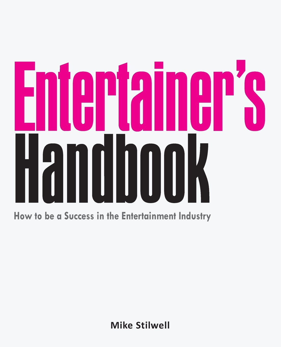 Amazon mms entertainers handbook by mike stilwell book amazon mms entertainers handbook by mike stilwell book mike stilwell toys games magicingreecefo Images