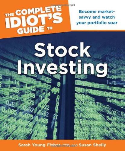 The Complete Idiot's Guide to Stock Investing (The Complete Idiots Guide To Stock Investing)