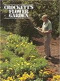 img - for Crockett's Flower Garden book / textbook / text book