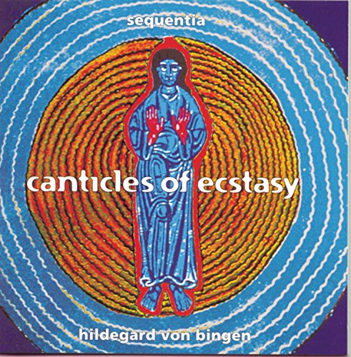 Cover of Von Bingen: Canticles of Ecstasy