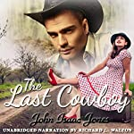 The Last Cowboy | John Isaac Jones