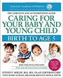 Book cover image for Caring for Your Baby and Young Child, 6th Edition: Birth to Age 5
