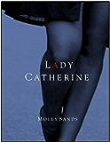 Lady Catherine (English Edition)