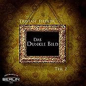 Das Dunkle Bild 2 | Tristan Fiedler