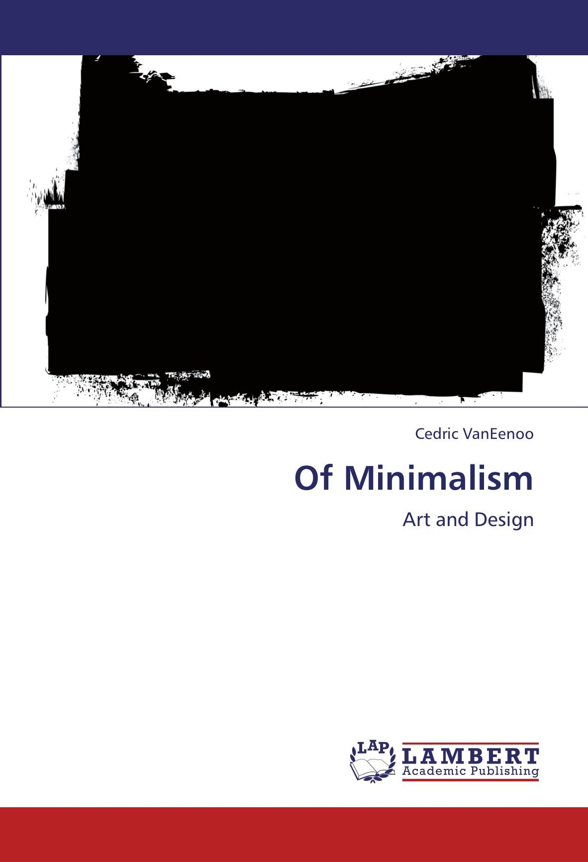 Read Online Of Minimalism: Art and Design ebook