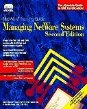 NetWare Training Guide : Managing NetWare Systems, Chaffins-Niedermiller, Debra, 1562053051