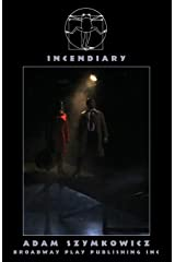 Incendiary Paperback