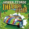 The Eyre Affair Hörbuch von Jasper Fforde Gesprochen von: Gabrielle Kruger